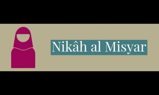 Qu'est-ce que le Nikâh al Misyar ?