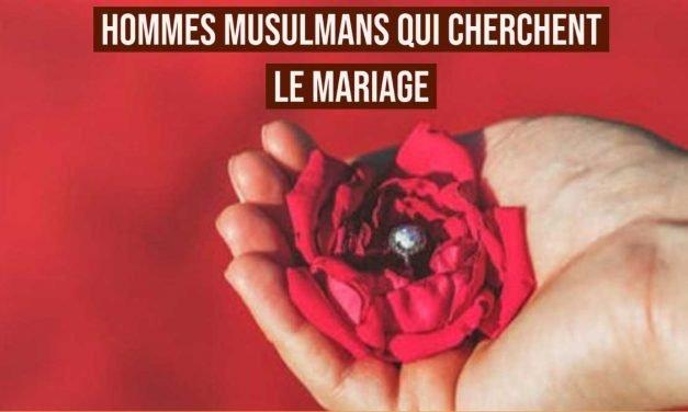 Hommes musulmans qui cherchent le mariage