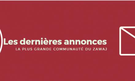 Les dernières annonces zawaj du mois d'avril 2017