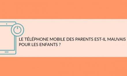 Le téléphone mobile des parents est-il mauvais pour les enfants ?