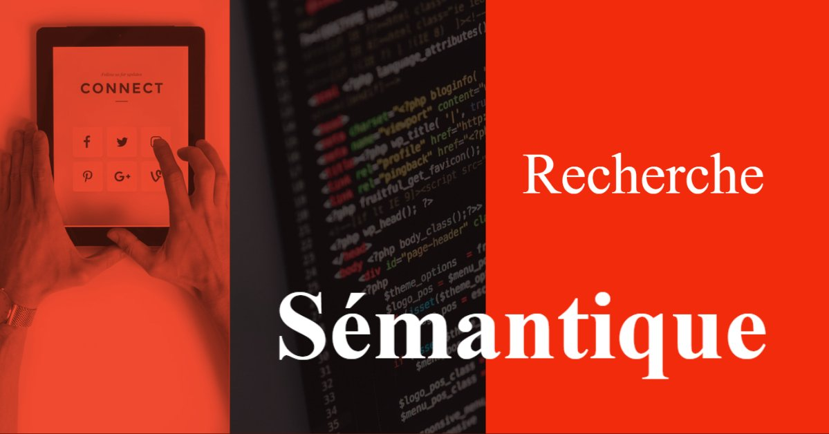 Recherche sémantique pour améliorer le classement de votre site