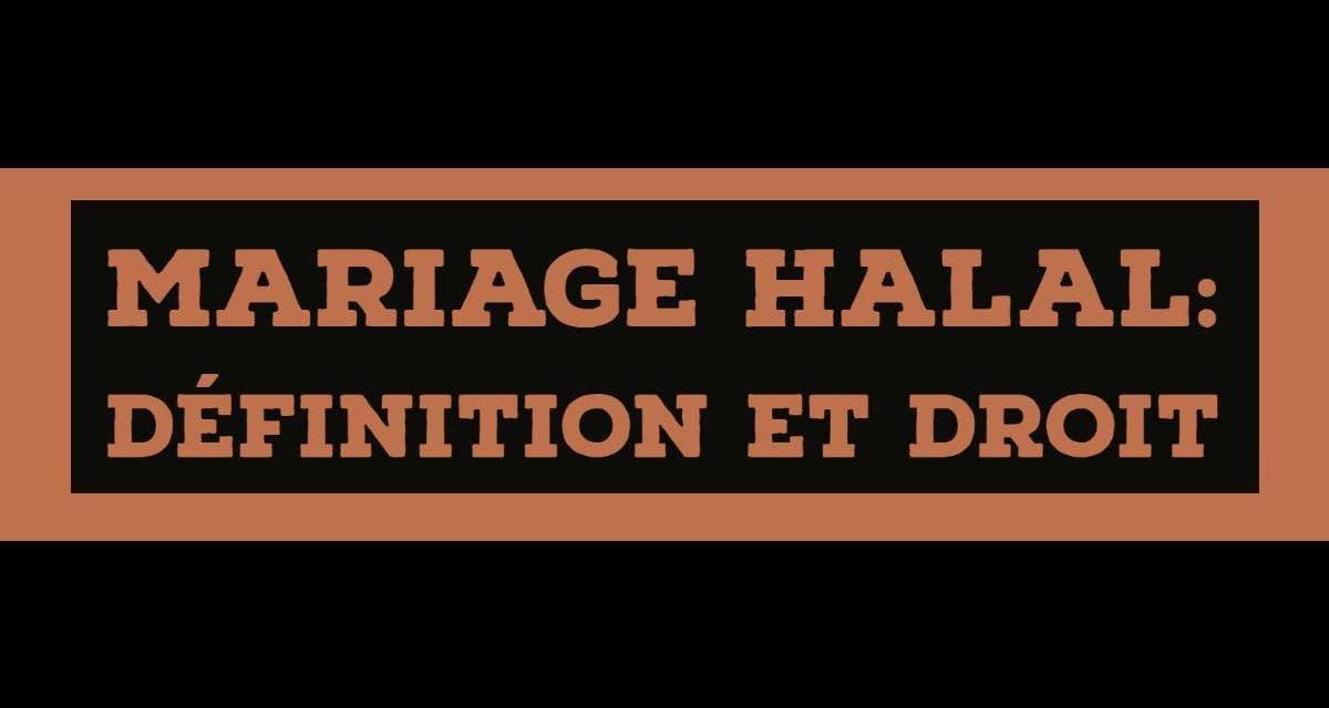 mariage halal: Définition et droit